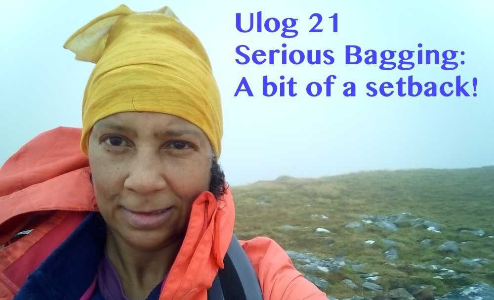 Ulog 21: Serious Bagging – a bit of a setback!