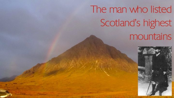 Why we bag Munros: the man behind the name!