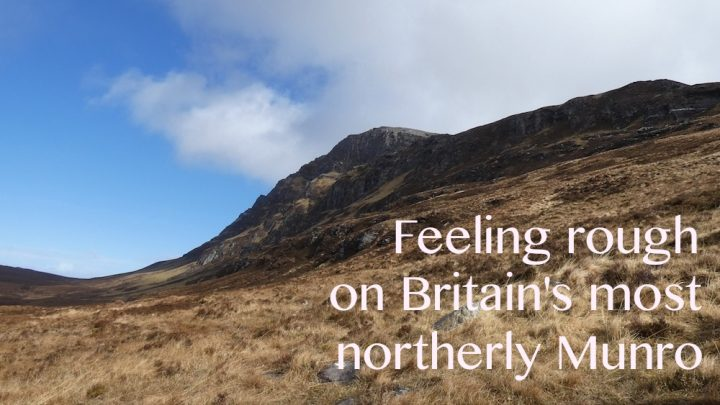 Out of the comfort zone, into the wild north west! Day 2: Ben Hope