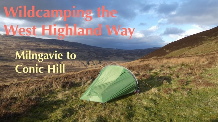 Wildcamping the West Highland Way – Day 1