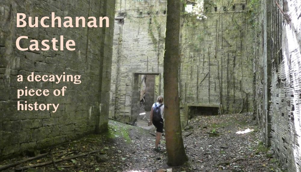 Exploring Buchanan Castle